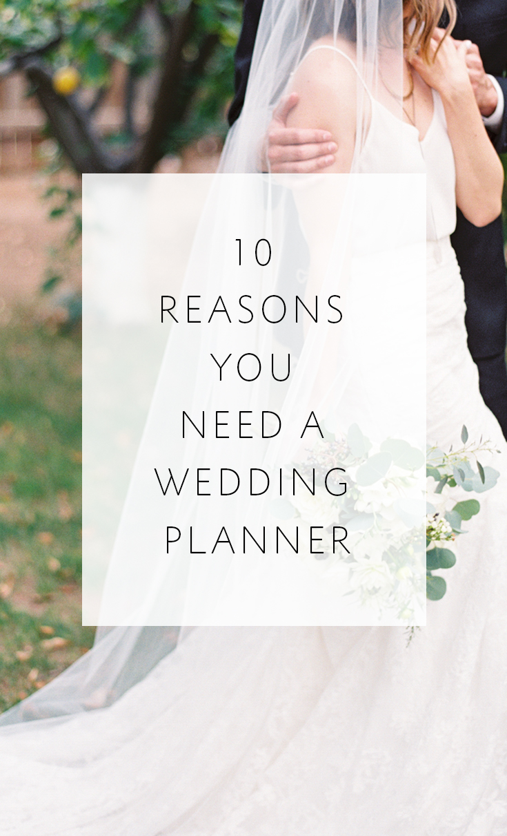 Why is a wedding planner so important? Here are 10 reasons!