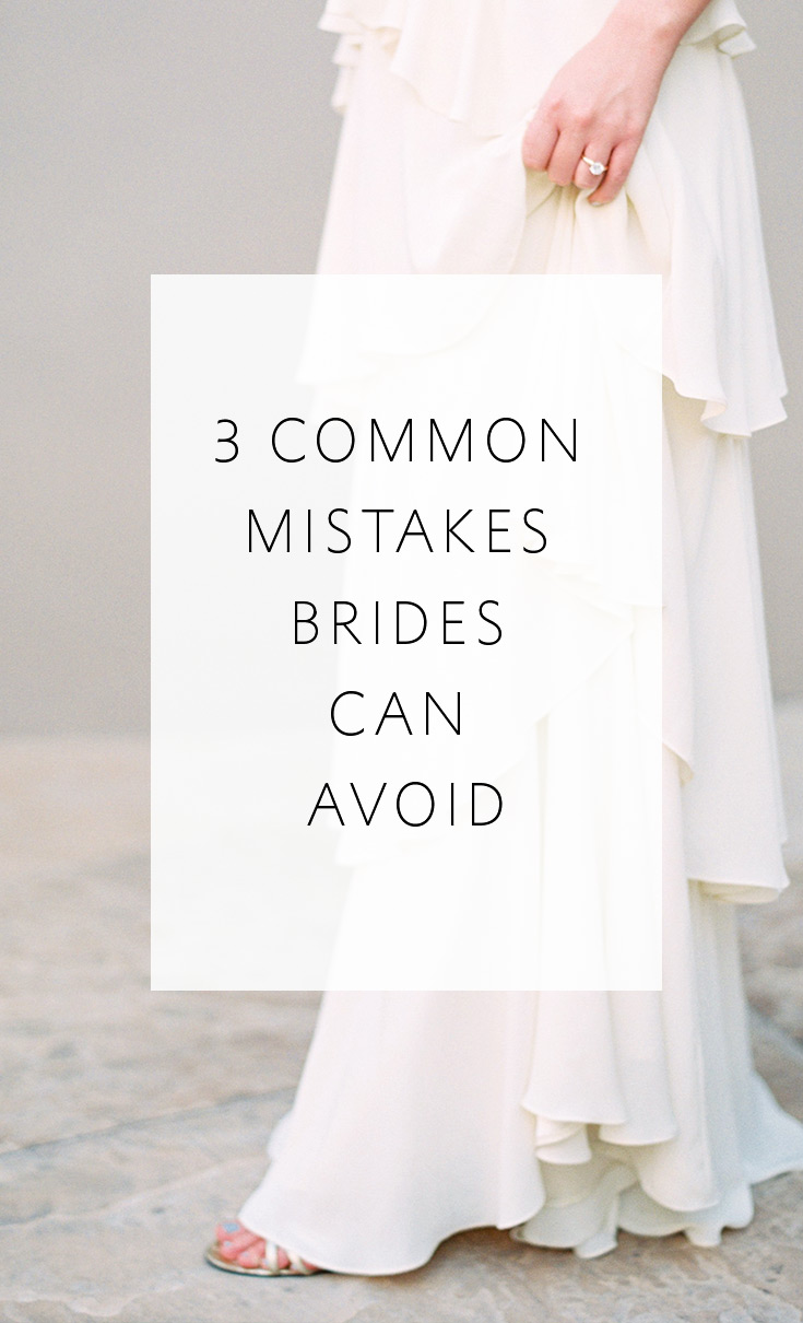 Avoid these 3 common mistakes that brides make when planning their weddings!