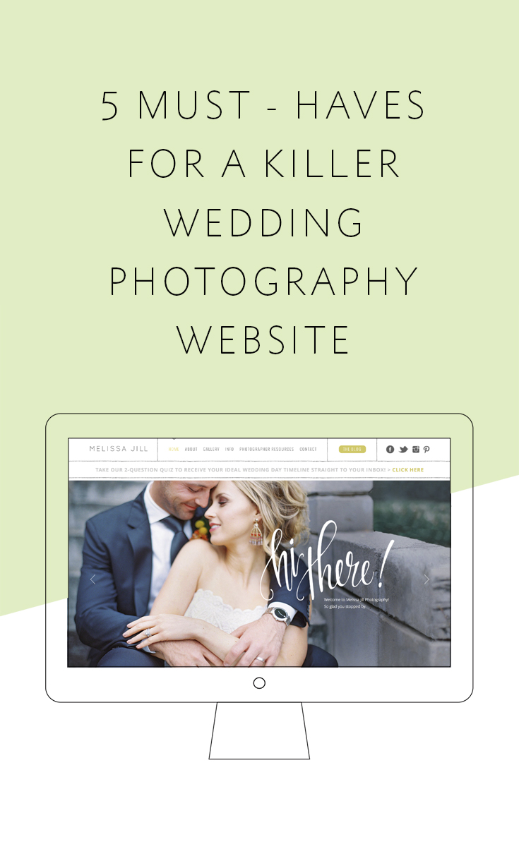 The 5 must-have components that will set your website apart from other photographers and win you the client!