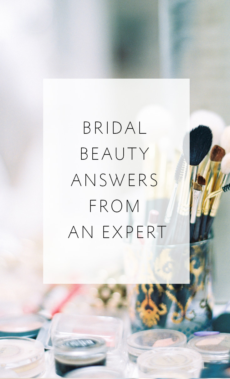 An expert makeup artist answers your bridal beauty questions!