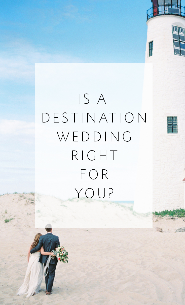 Take our simple quiz to find out if a destination wedding will be right for your big day!