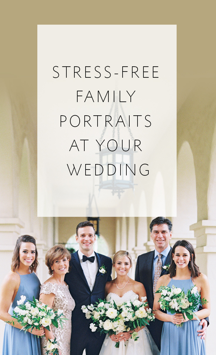 5 tips to help your family portraits go smoothly on your wedding day