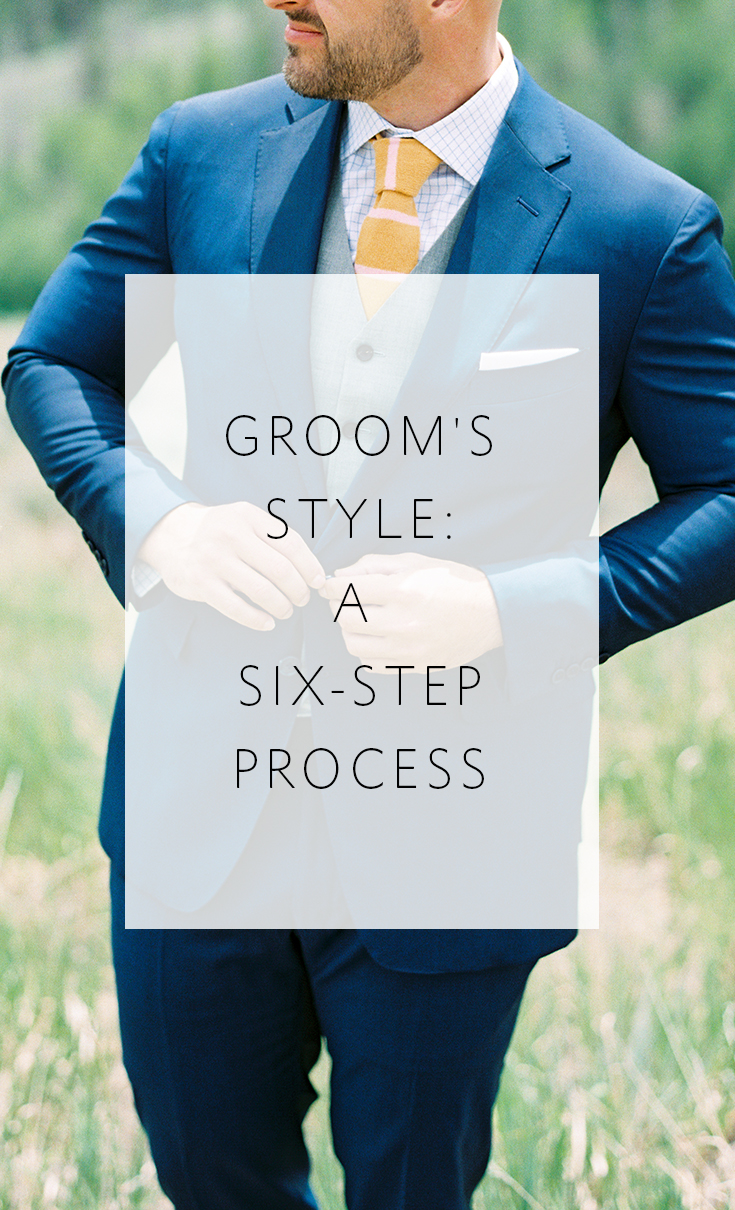6 Steps to help the groom look amazing at his wedding