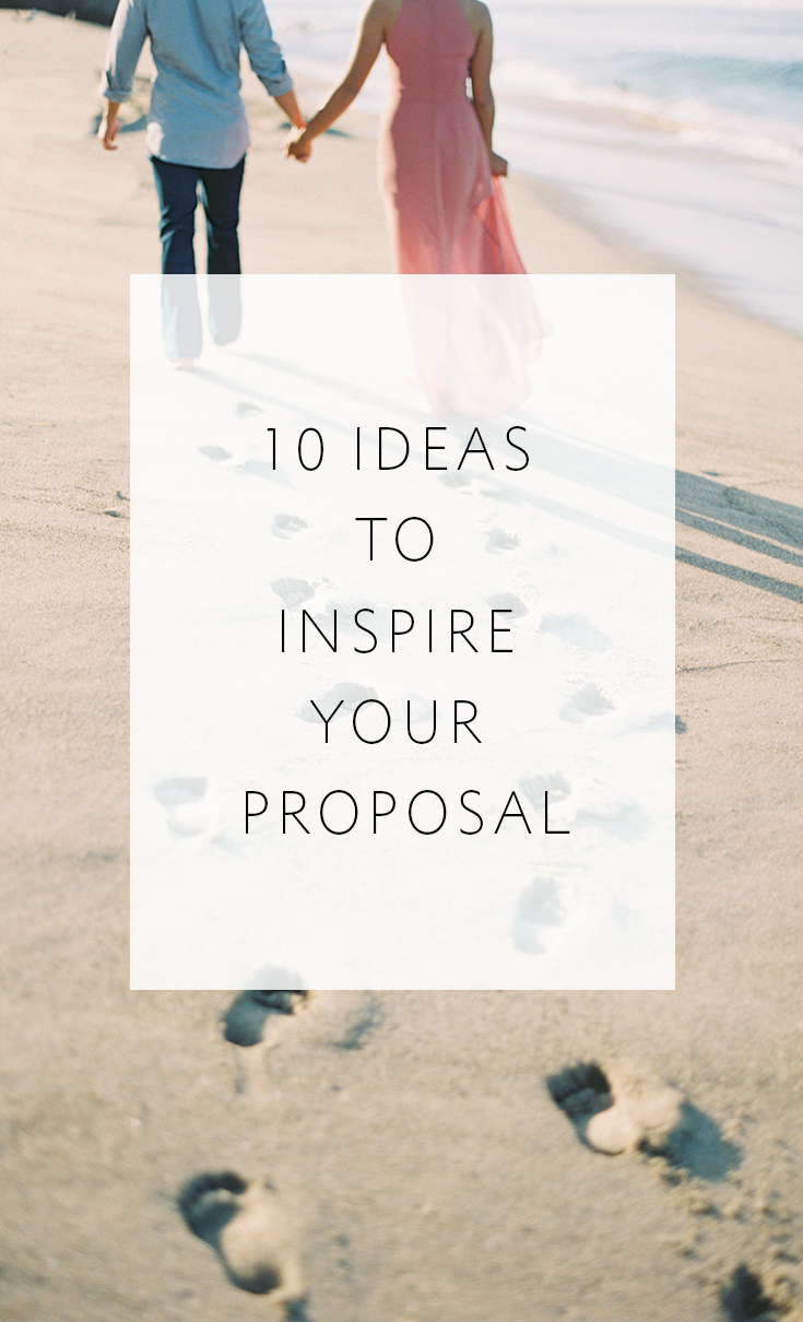 10 ideas to get your creativity flowing & help you plan the perfect proposal!