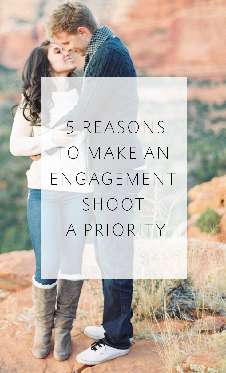 5 reasons to make an engagement shoot a priority!