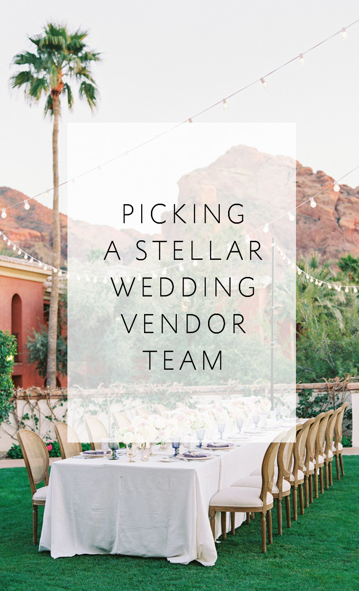 7 Great Tips to Help You Pick a Stellar Wedding Vendor Team