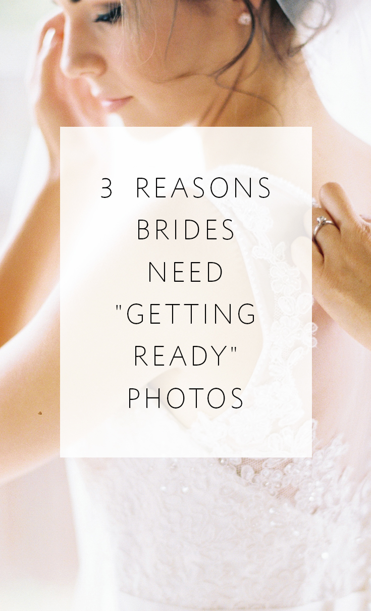 3 big reasons to have 'getting ready for the wedding' photos