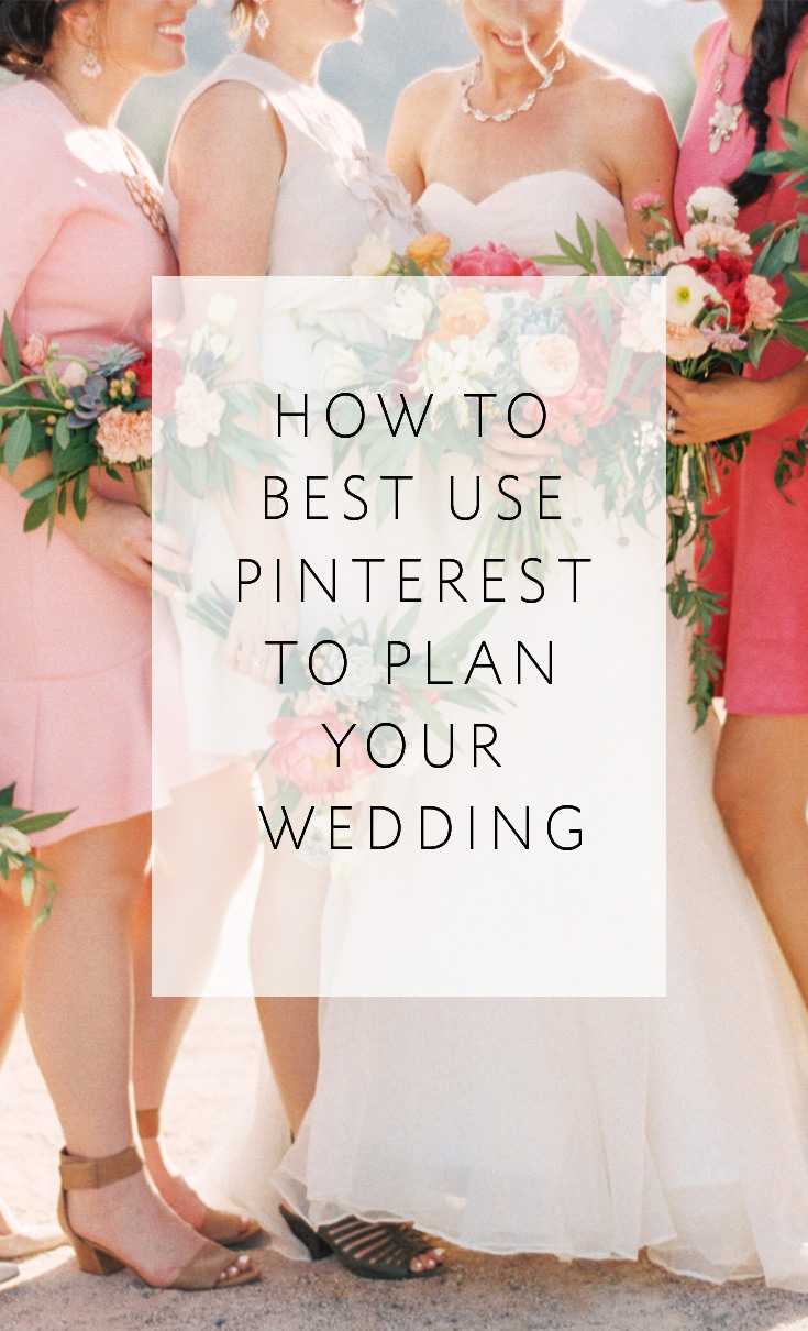 How to Best Use Pinterest to Plan Your Wedding