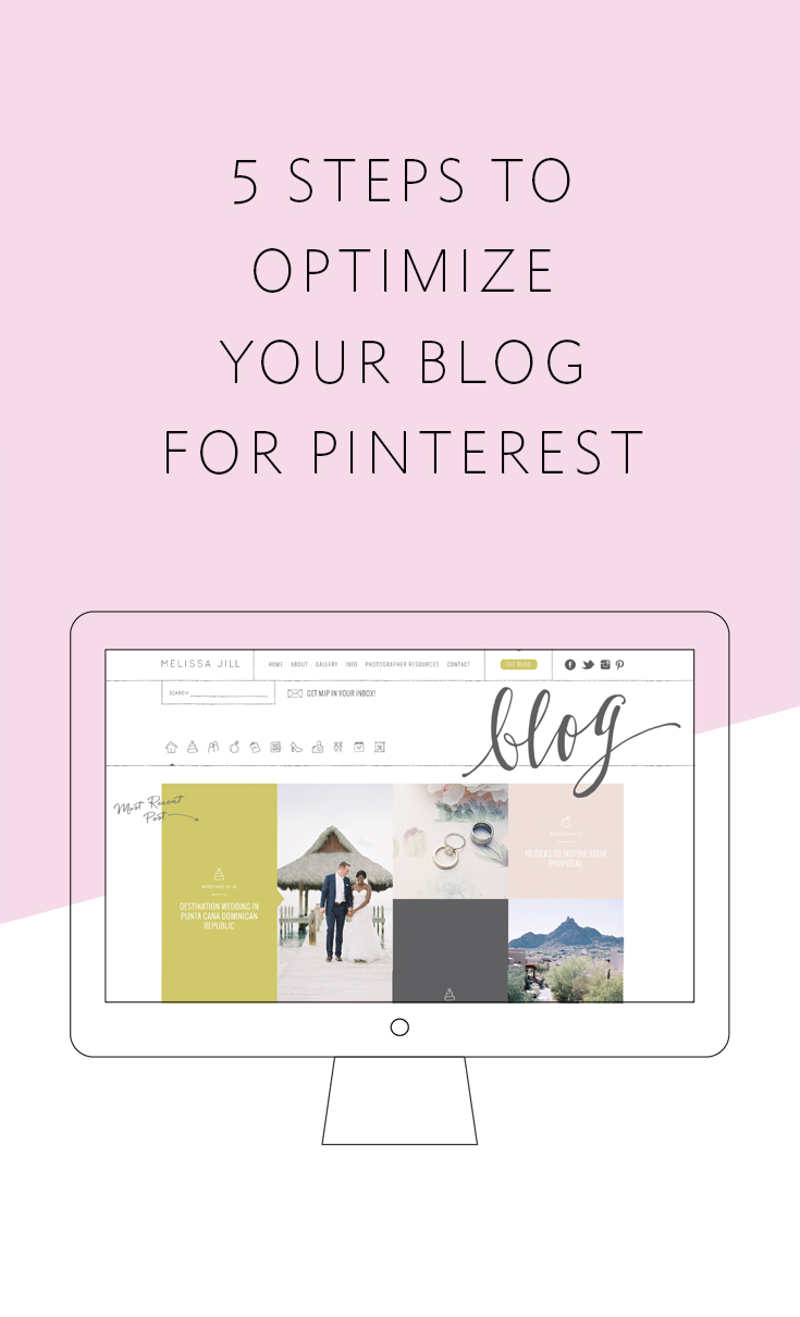 5 steps to optimize your blog for Pinterest and grow your web traffic exponentially!