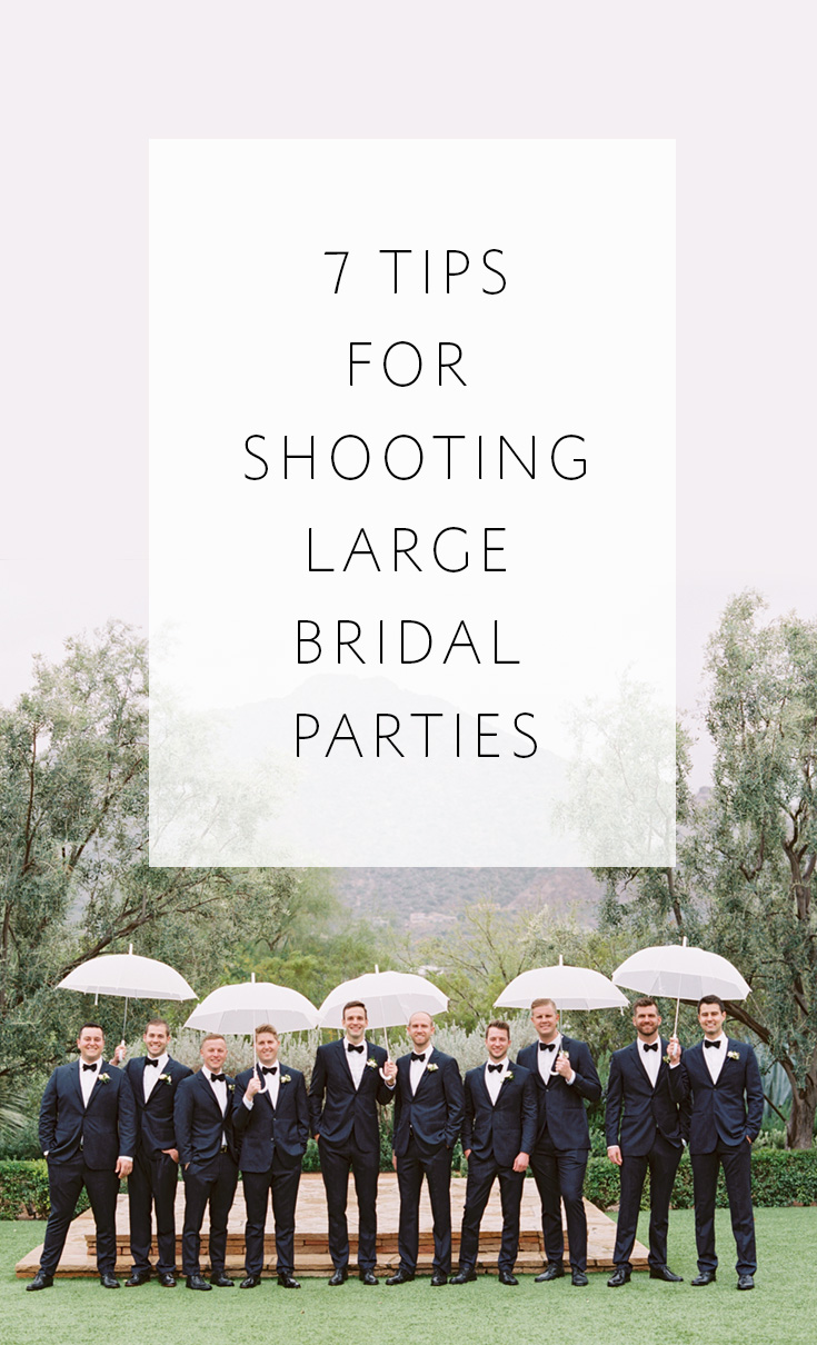 Helpful tips for photographing portraits of large bridal parties