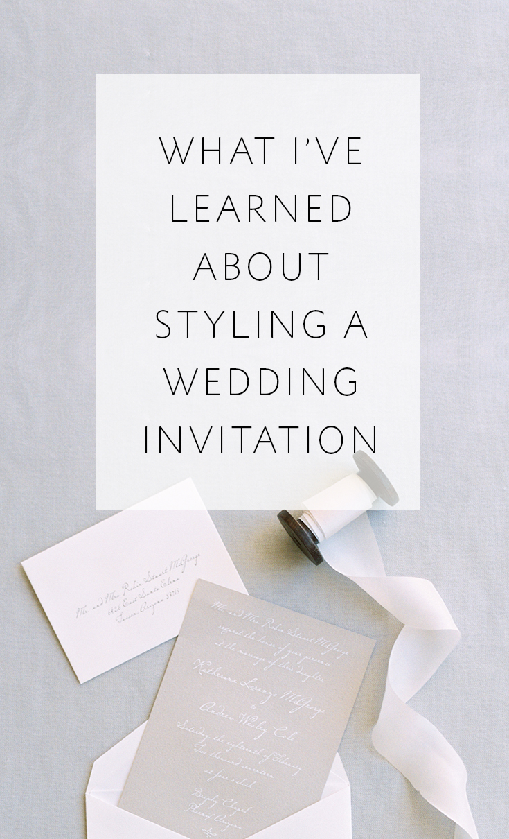 what I've learned about styling a wedding invitation